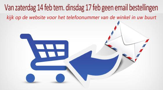 van zaterdag 14 februari tem dinsdag 17 februari geen email bestellingen !